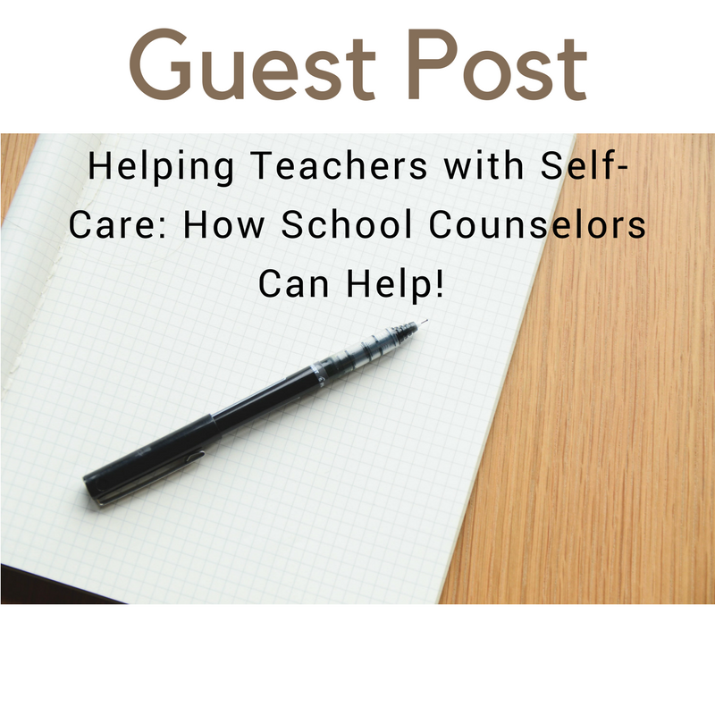 Guest Post: Helping Teachers with Self-Care: How School